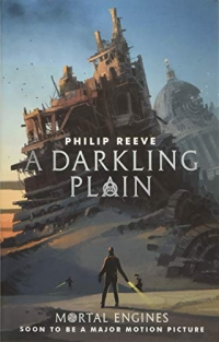 A Darkling Plain - Mortal Engines book 4