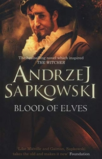 Blood of Elves - The Witcher Book 3