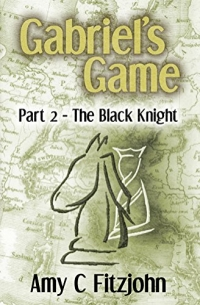 Gabriel's Game - Part 2 - The Black Knight