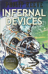 Infernal Devices - Mortal Engines book 3