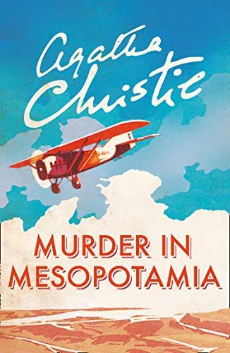 Hercule Poirot book 14 - Murder in Mesopotamia