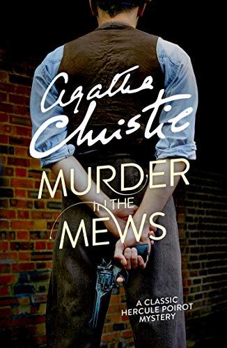 Hercule Poirot book 18 - Murder in the Mews