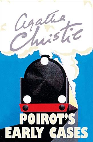 Hercule Poirot book 38 - Poirot's Early Cases