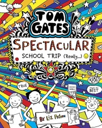 Tom Gates book 17 - Spectacular School Trip (Really.)