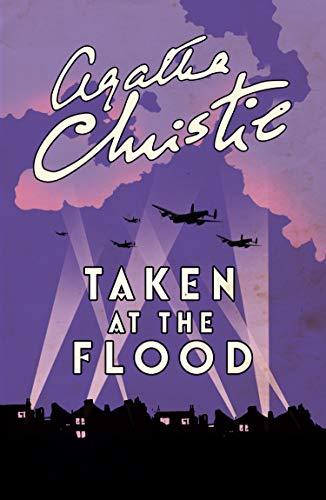Hercule Poirot book 27 - Taken At The Flood