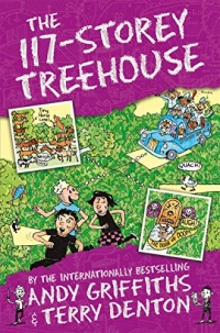 The 117-Storey Treehouse - The Treehouse Books - Book 9