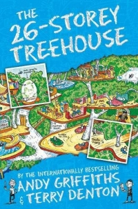 The 26-Storey Treehouse - The Treehouse Books - Book 2