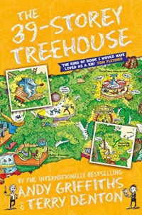 The 39-Storey Treehouse - The Treehouse Books - Book 3