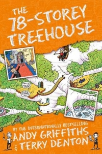 The 78-Storey Treehouse - The Treehouse Books - Book 6