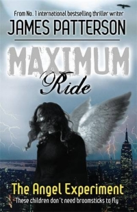 The Angel Experiment - Maximum Ride - book 1