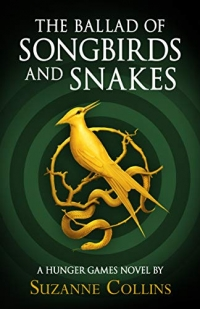 The Hunger Games book 4 - The Ballad of Songbirds and Snakes