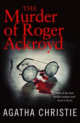 Hercule Poirot book 4 - The Murder of Roger Ackroyd