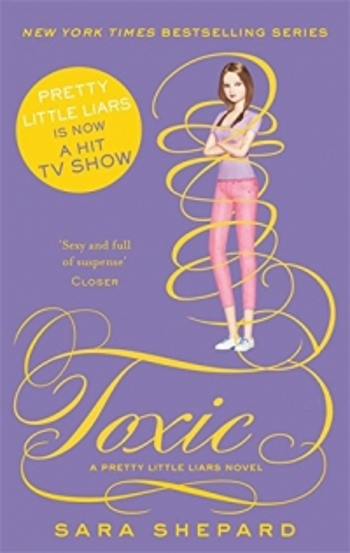 Toxic - Pretty Little Liars - book 15