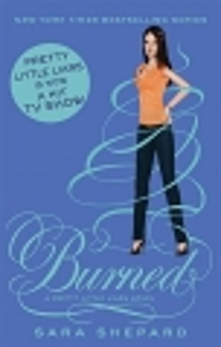 Burned - Pretty Little Liars - book 12