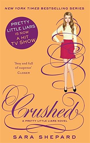 Crushed - Pretty Little Liars - book 13