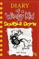 Diary Of A Wimpy Kid - Double Down - Book 11
