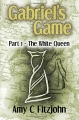 Gabriel's Game Part 1 by Amy Fitzjohn