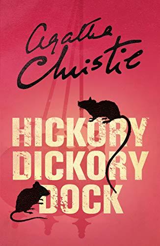 Hercule Poirot book 30 - Hickory Dickory Dock