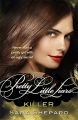 Killer - Pretty Little Liars - book 6