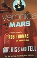 Veronica Mars: Mr. Kiss and Tell