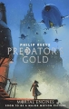 Predator's Gold - Mortal Engines book 2