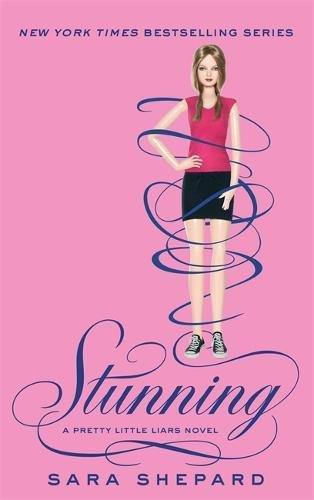 Stunning - Pretty Little Liars - book 11