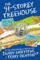 The 91-Storey Treehouse - The Treehouse Books - Book 7