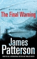 The Final Warning - Maximum Ride - book 4