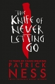 The Knife of Never Letting Go - Chaos Walking trilogy - Book 1