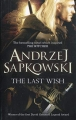 The Last Wish - The Witcher Book 1
