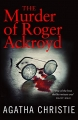 Hercule Poirot book 4 - The Murder of Roger Ackroyd