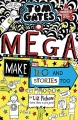 Tom Gates book 16 - Tom Gates: Mega Make and Do (and Stories Too!)