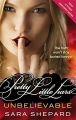 Unbelievable - Pretty Little Liars - book 4
